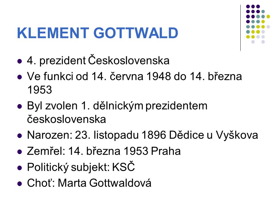 KLEMENT GOTTWALD 4. prezident Československa
