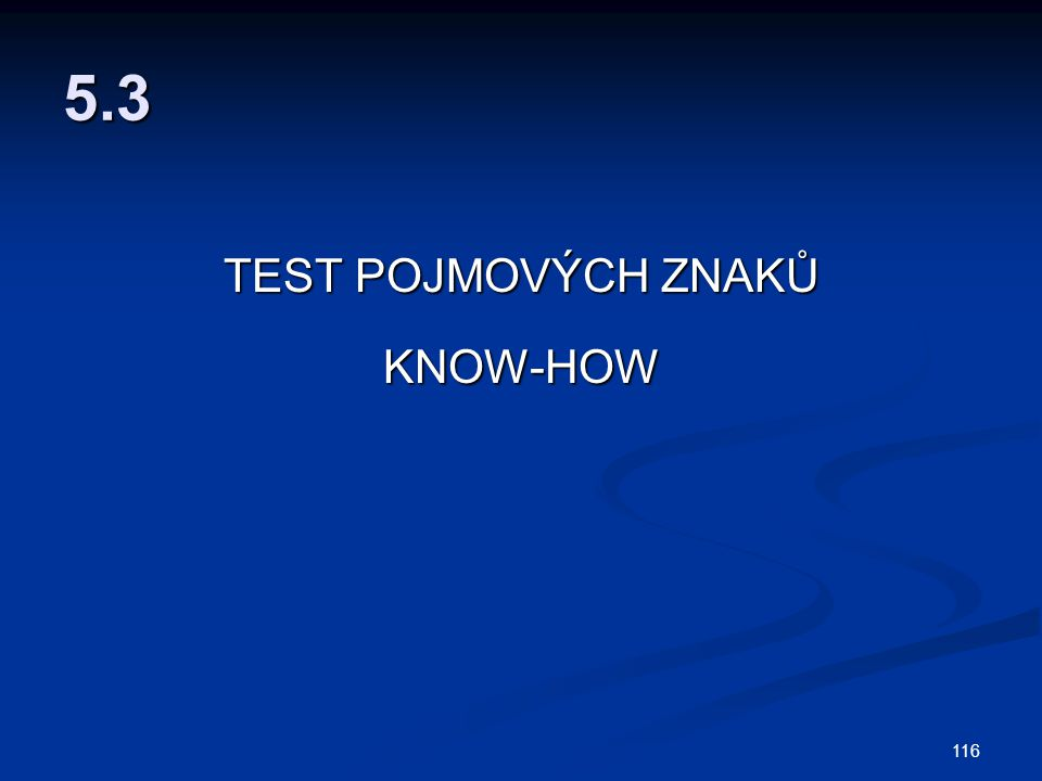 5.3 TEST POJMOVÝCH ZNAKŮ KNOW-HOW