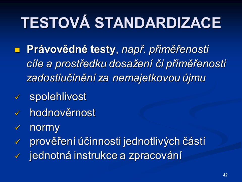 TESTOVÁ STANDARDIZACE