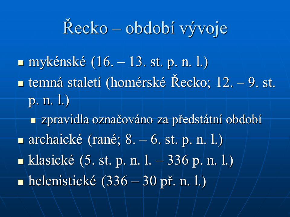Řecko – období vývoje mykénské (16. – 13. st. p. n. l.)