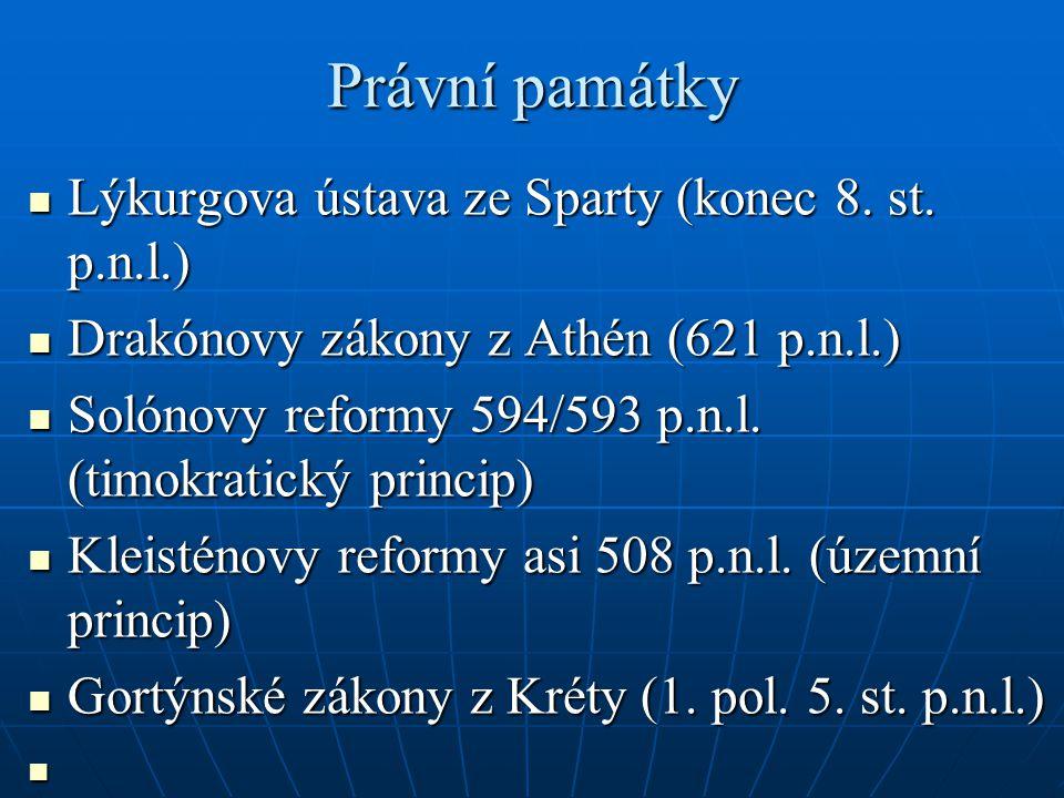 Právní památky Lýkurgova ústava ze Sparty (konec 8. st. p.n.l.)