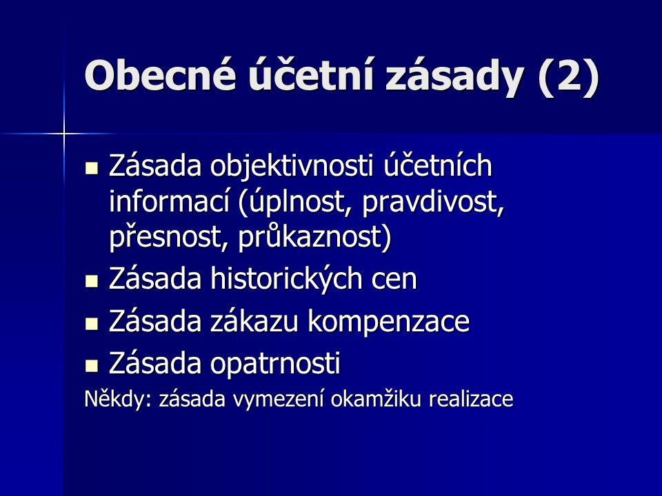 Obecné účetní zásady (2)