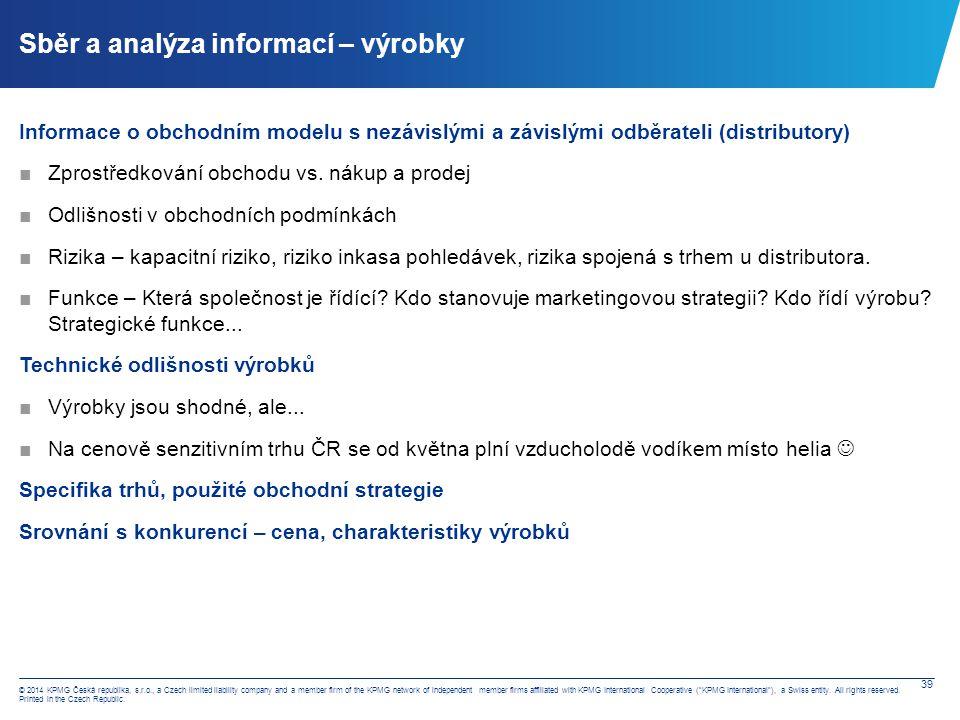 Sběr a analýza informací – výrobky – interní srovnávací analýza