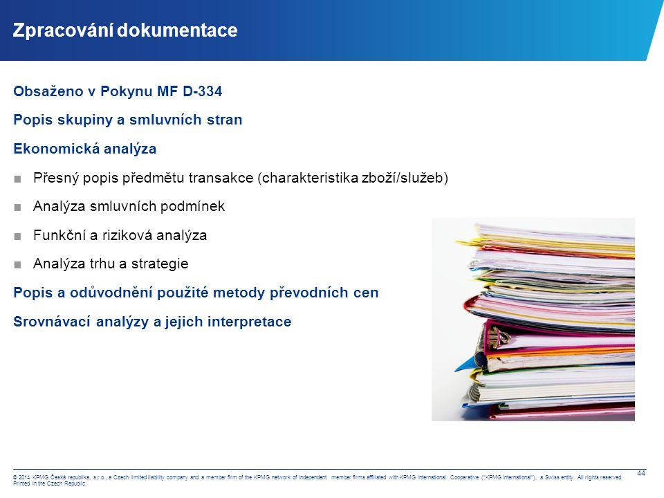 Zpracování dokumentace – doporučovaný postup u dokumentace