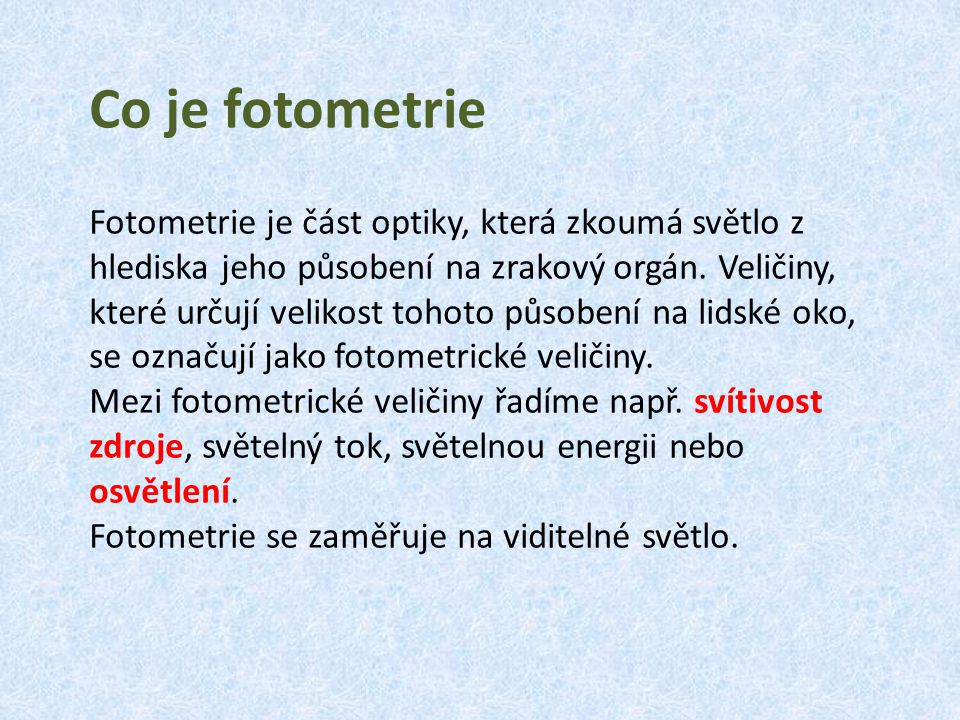 Co je fotometrie