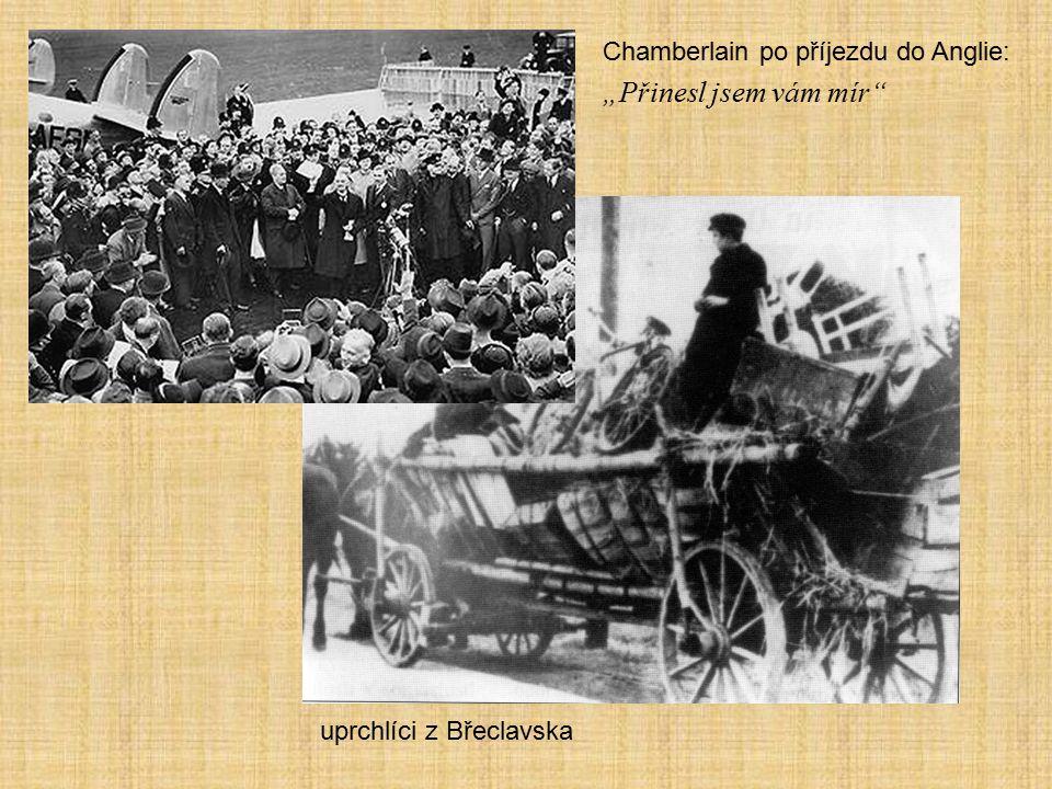 """""""Přinesl jsem vám mír Chamberlain po příjezdu do Anglie:"""