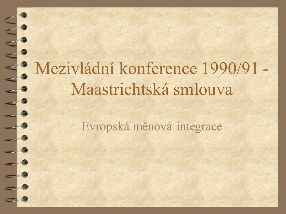 Mezivládní konference 1990/91 - Maastrichtská smlouva