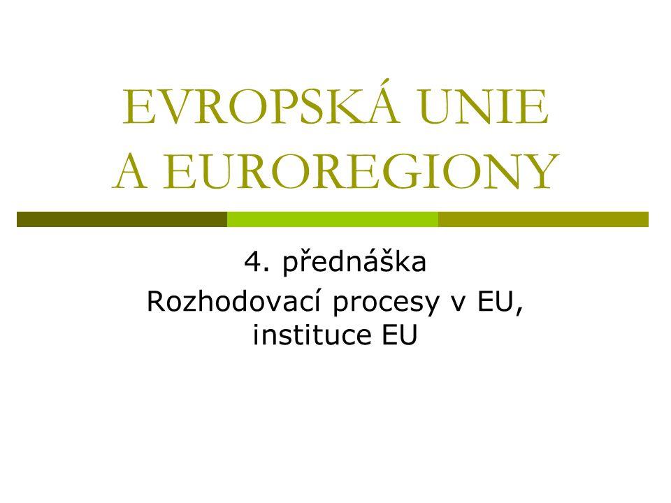 EVROPSKÁ UNIE A EUROREGIONY
