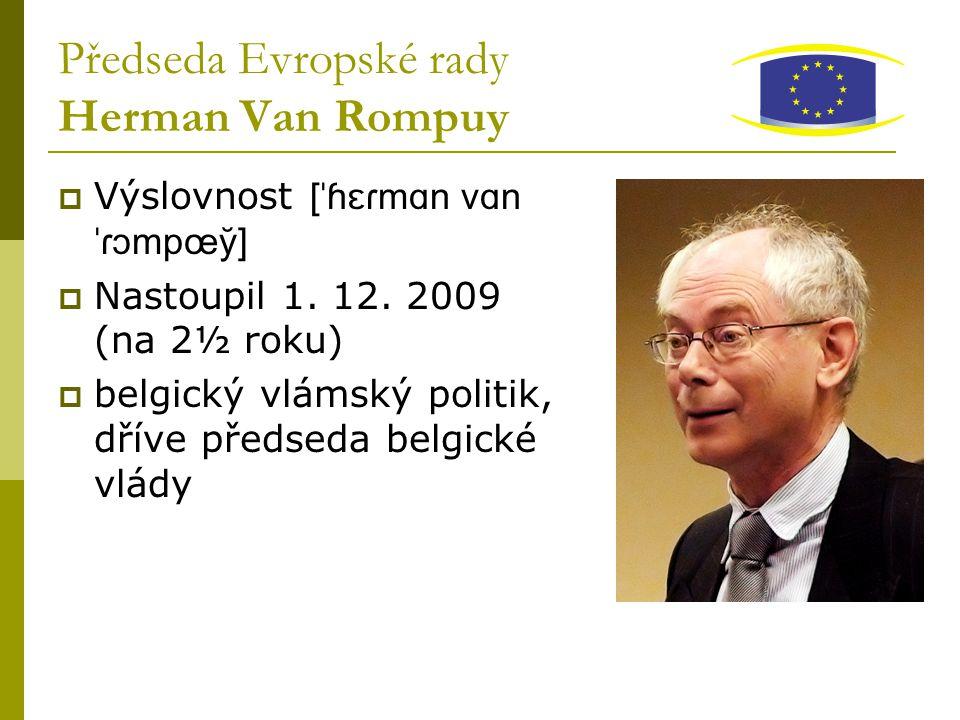Předseda Evropské rady Herman Van Rompuy