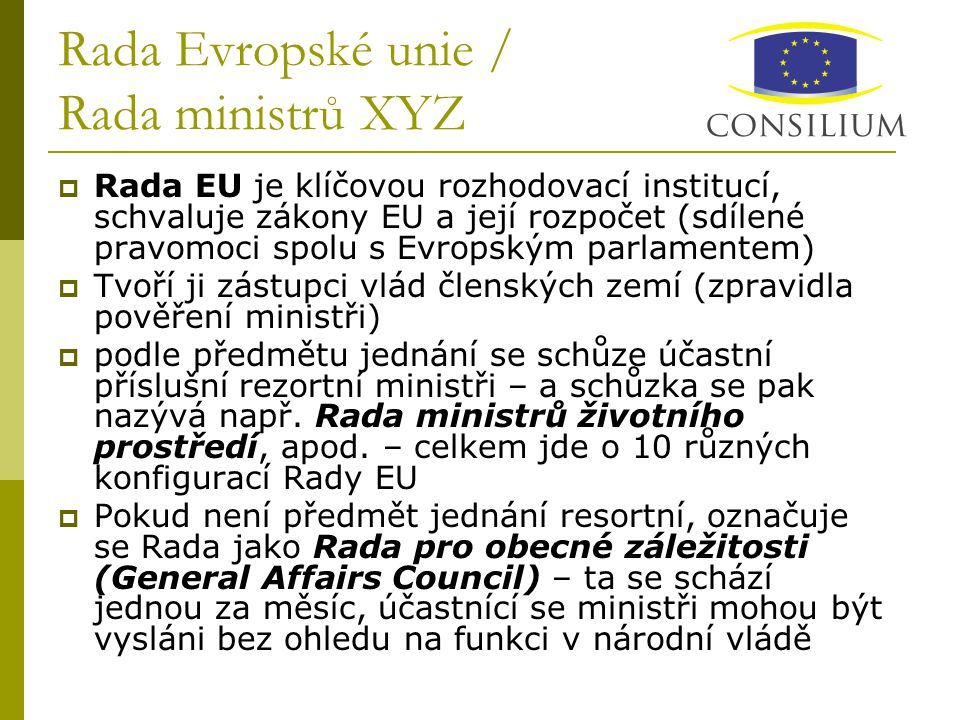 Rada Evropské unie / Rada ministrů XYZ