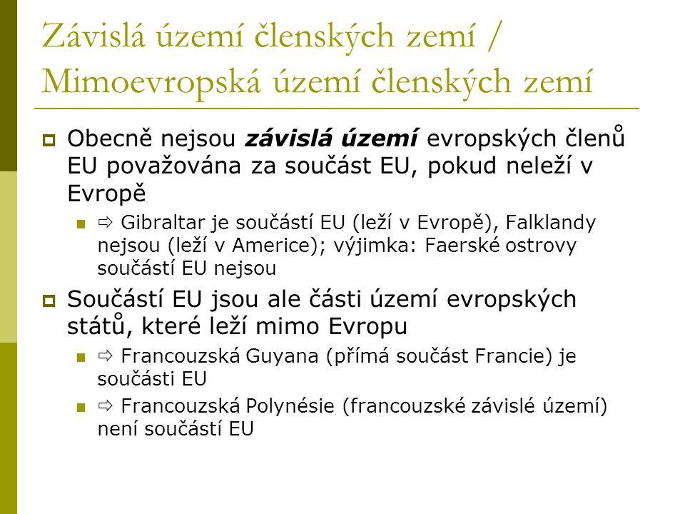 Závislá území členských zemí / Mimoevropská území členských zemí