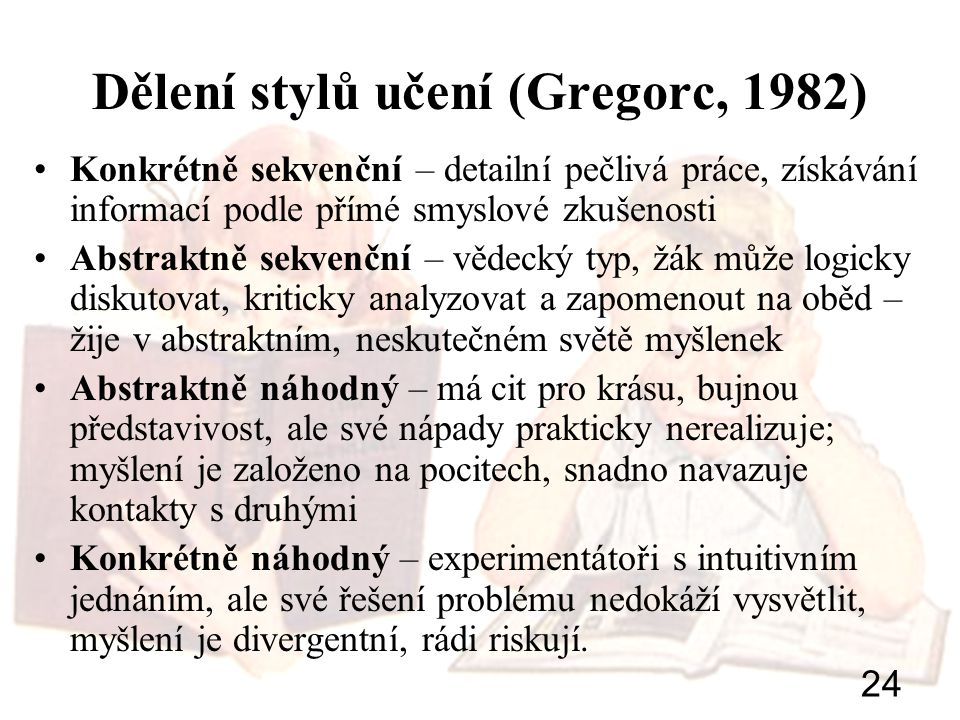 Dělení stylů učení (Gregorc, 1982)