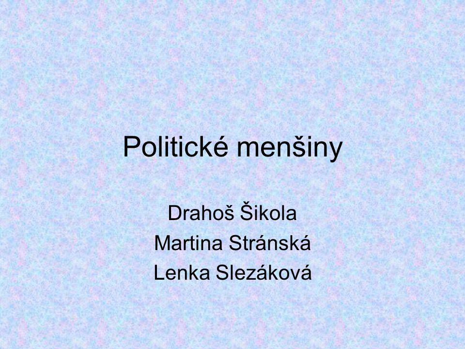 Drahoš Šikola Martina Stránská Lenka Slezáková