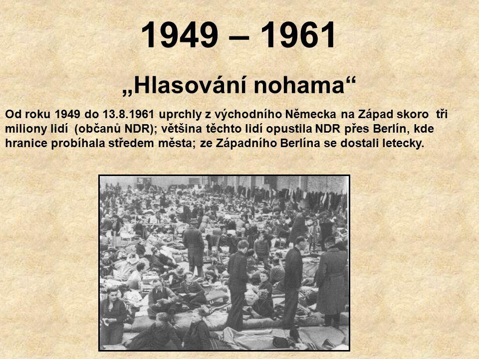 """1949 – 1961 """"Hlasování nohama"""