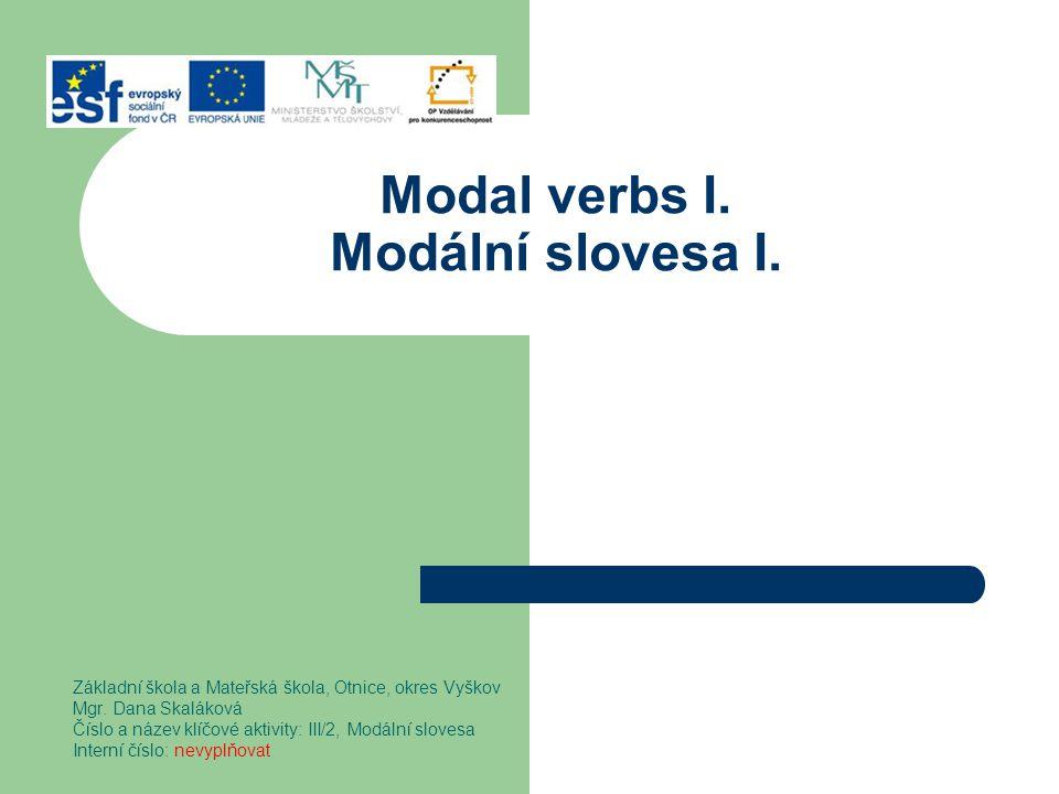 Modal verbs I. Modální slovesa I.
