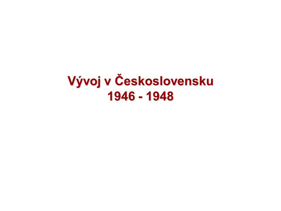 Vývoj v Československu 1946 - 1948