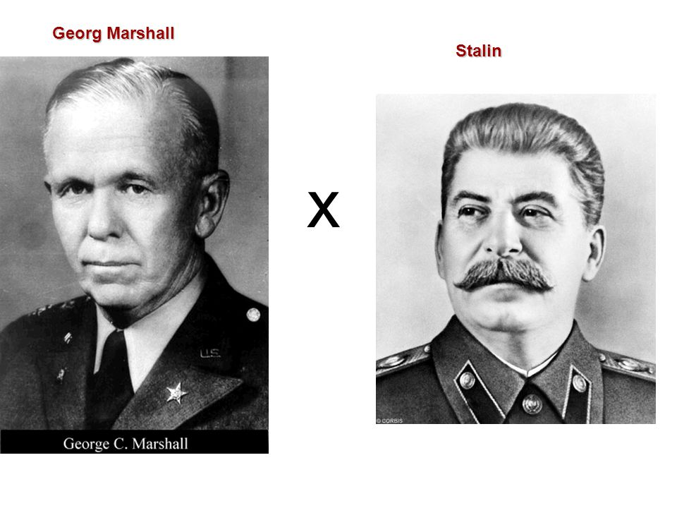 Georg Marshall Stalin x
