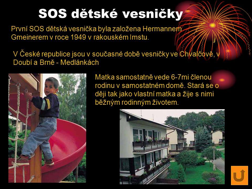 SOS dětské vesničky První SOS dětská vesnička byla založena Hermannem Gmeinerem v roce 1949 v rakouském Imstu.