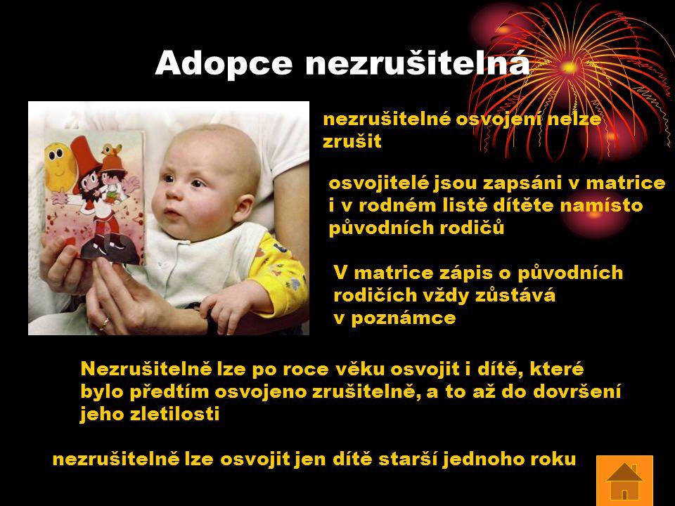 Adopce nezrušitelná nezrušitelné osvojení nelze zrušit