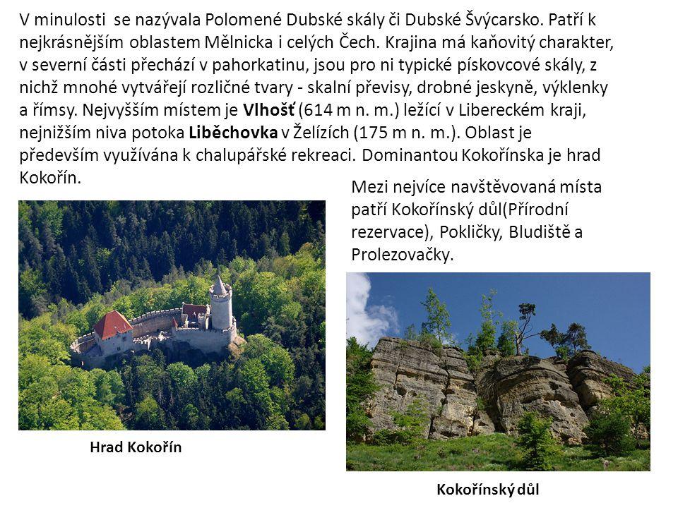 V minulosti se nazývala Polomené Dubské skály či Dubské Švýcarsko