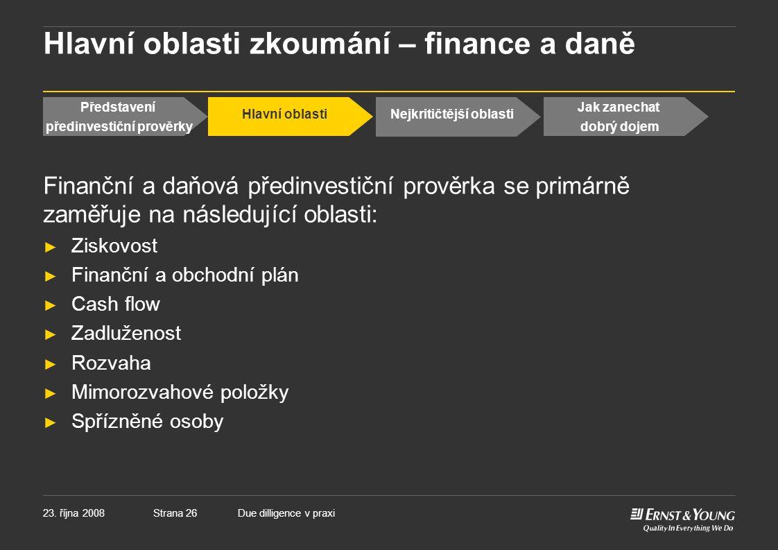 Hlavní oblasti zkoumání – finance a daně