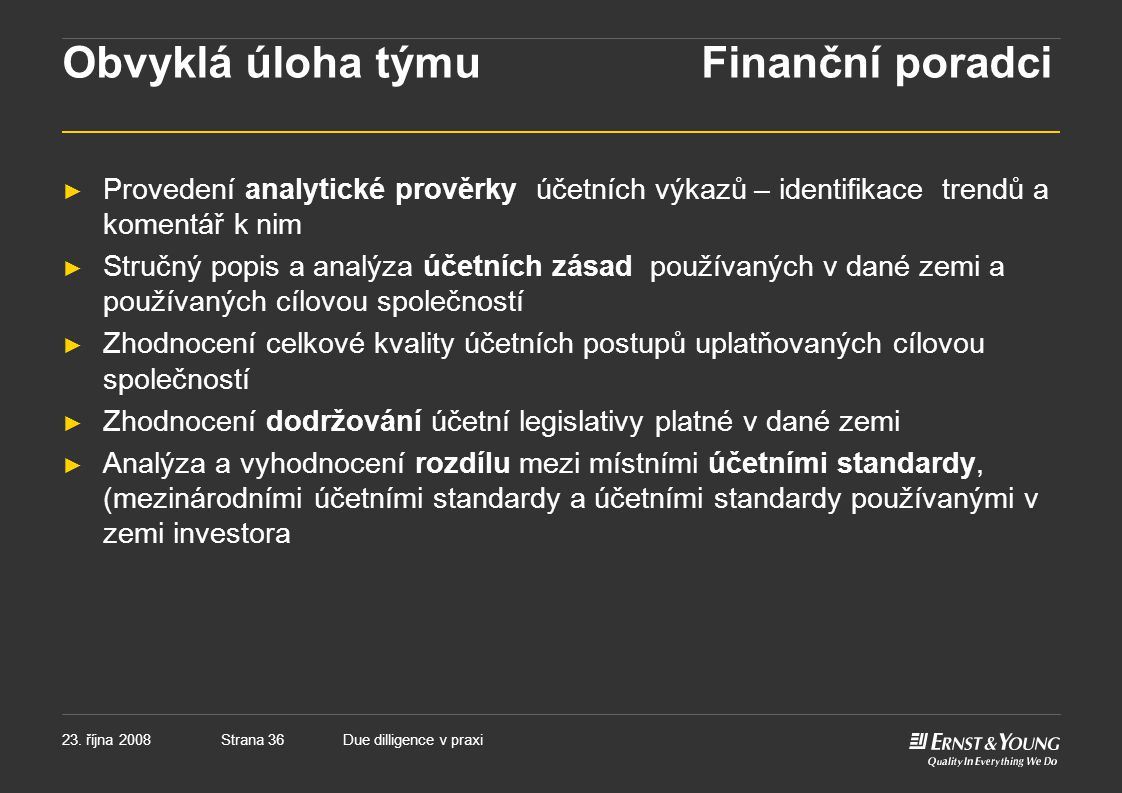 Obvyklá úloha týmu Finanční poradci