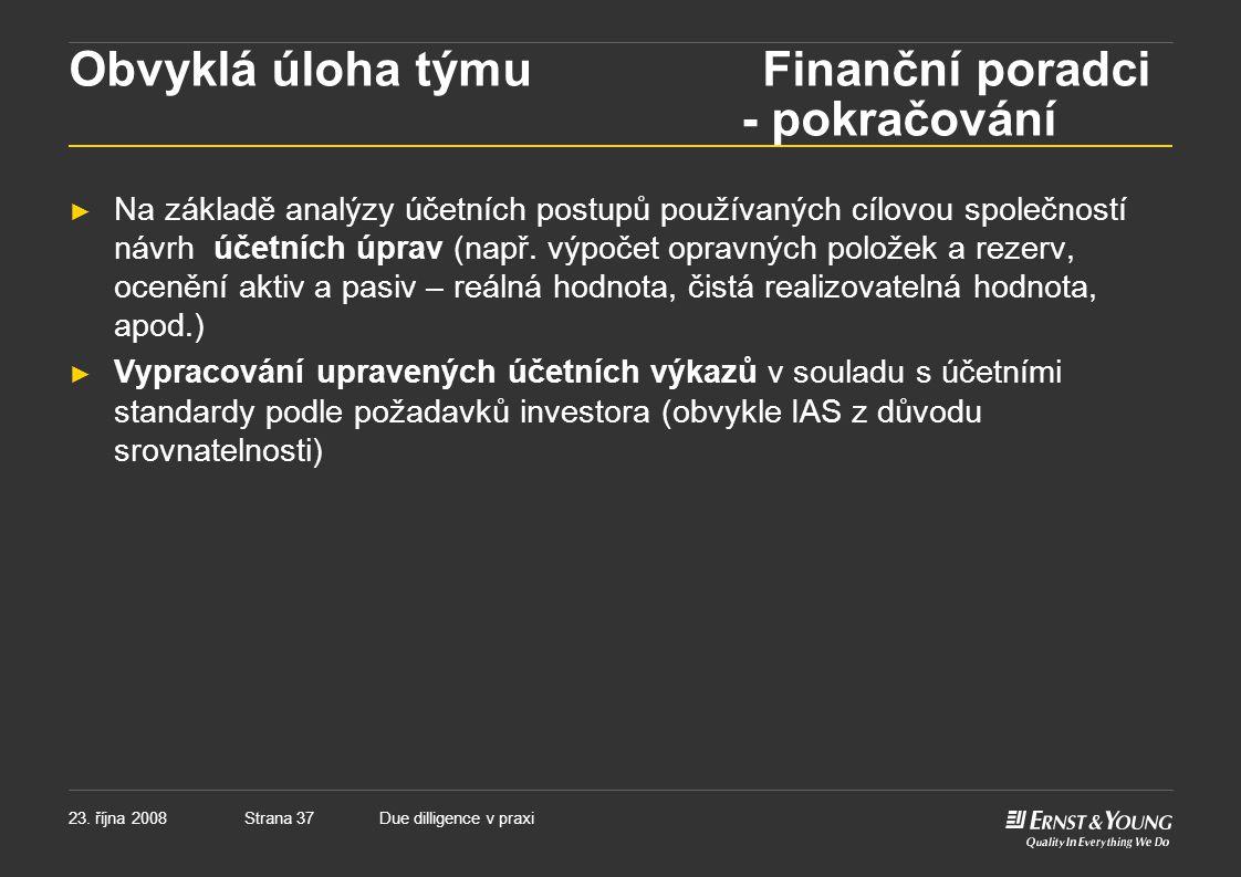 Obvyklá úloha týmu Finanční poradci - pokračování