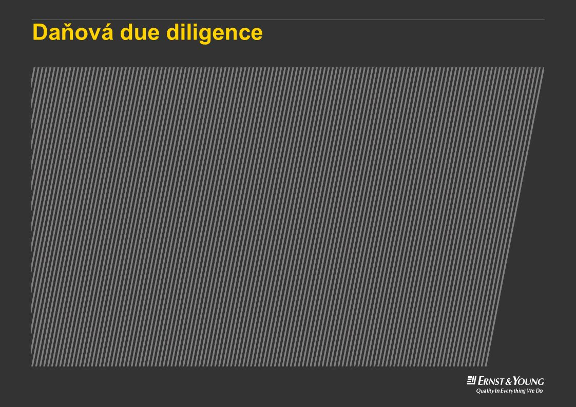 Daňová due diligence This is a predetermined divider slide and should not be modified