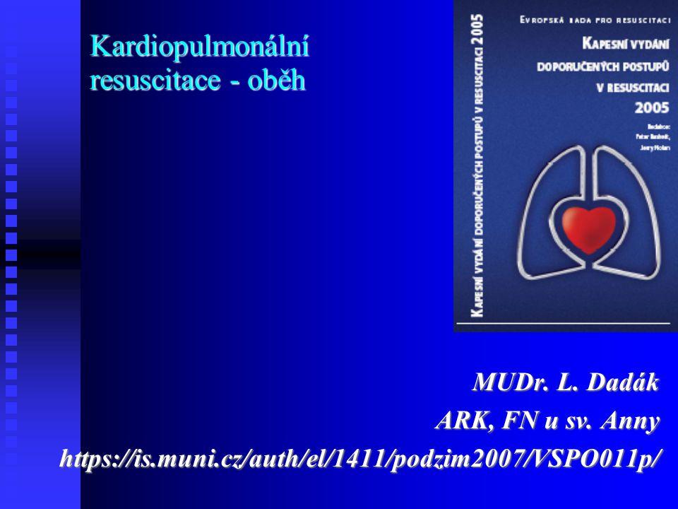 Kardiopulmonální resuscitace - oběh