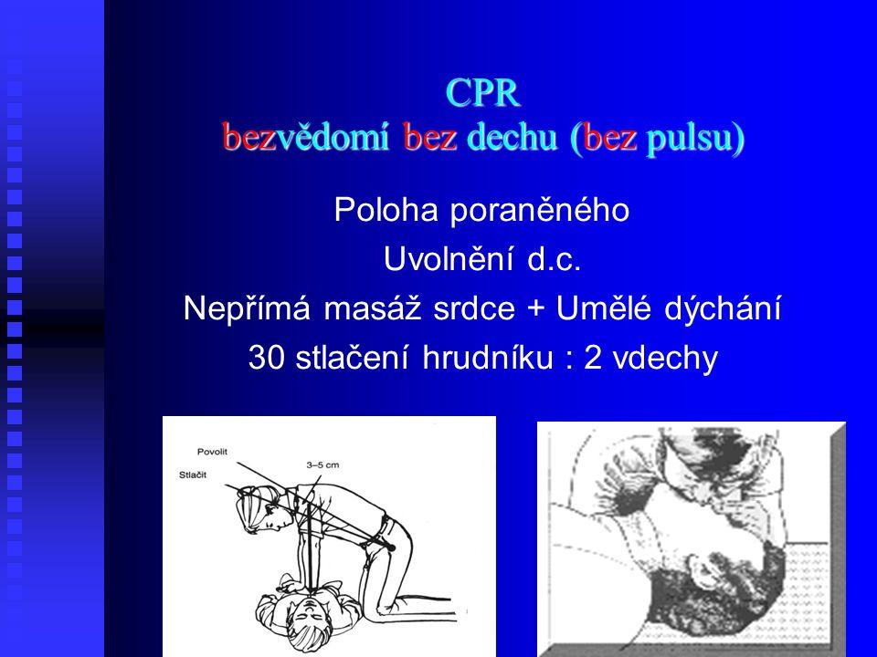 CPR bezvědomí bez dechu (bez pulsu)