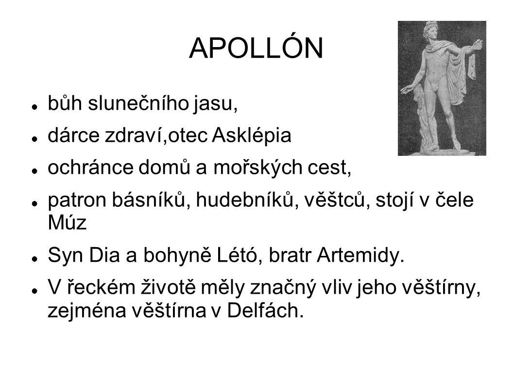 APOLLÓN bůh slunečního jasu, dárce zdraví,otec Asklépia