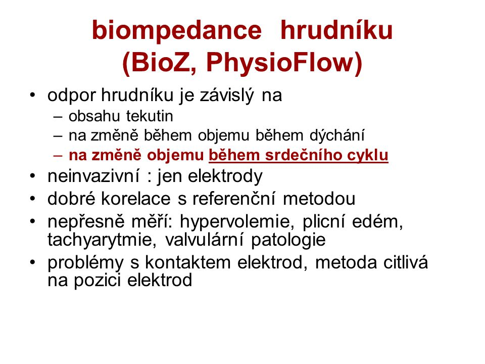 biompedance hrudníku (BioZ, PhysioFlow)