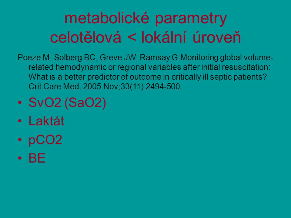 metabolické parametry celotělová < lokální úroveň