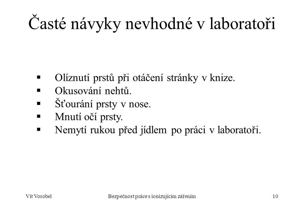Časté návyky nevhodné v laboratoři