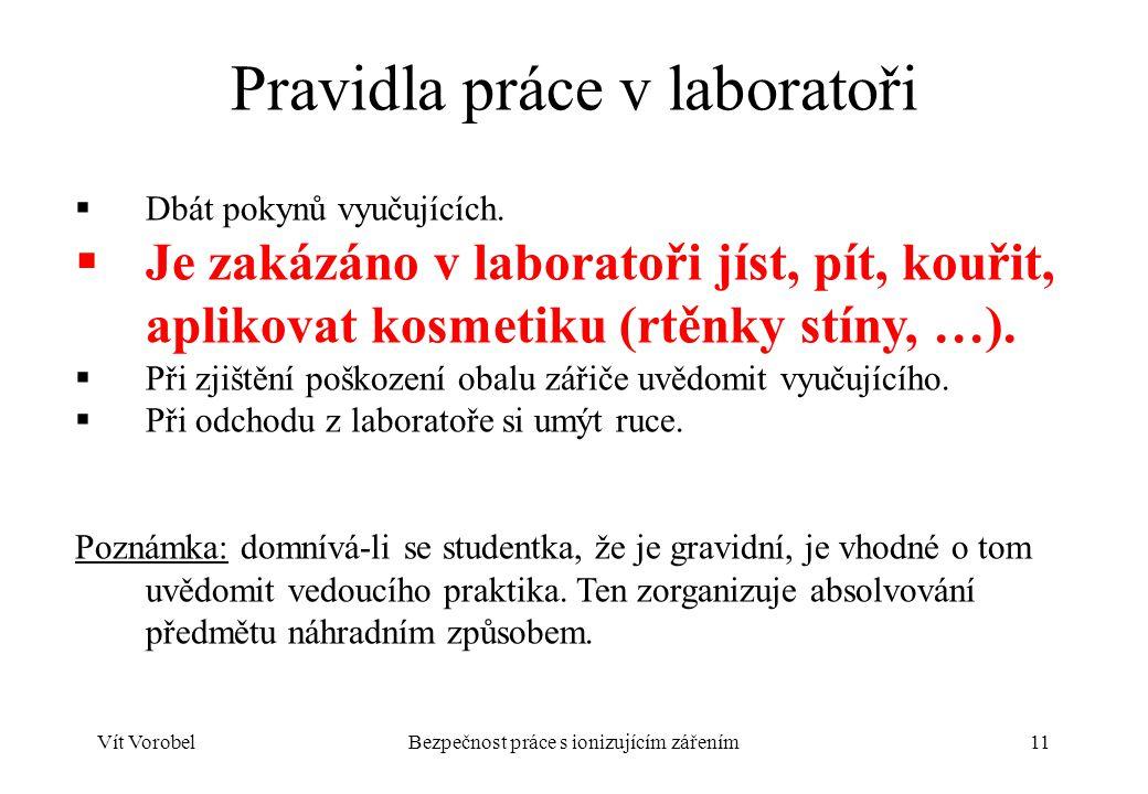 Pravidla práce v laboratoři