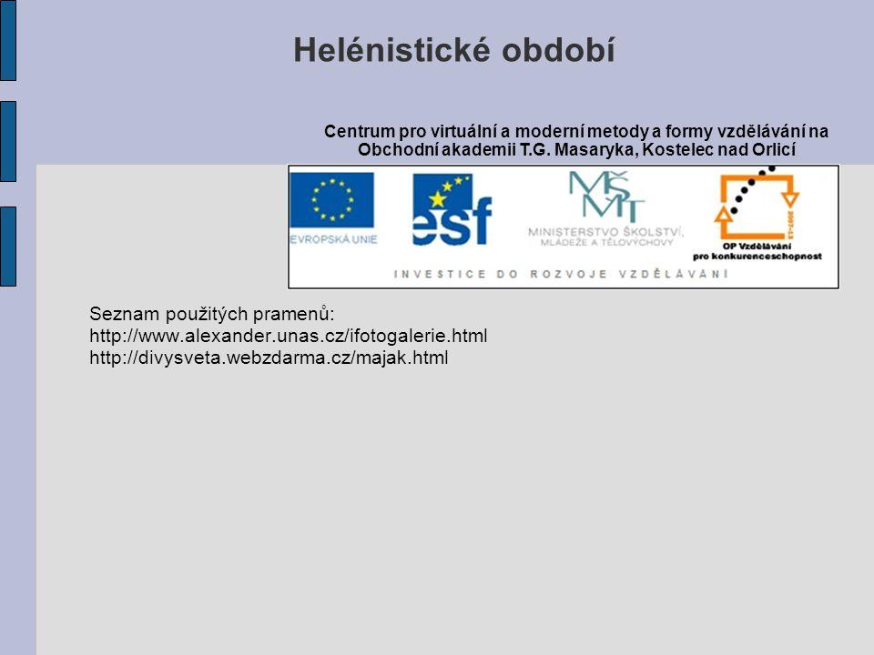 Helénistické období Seznam použitých pramenů: