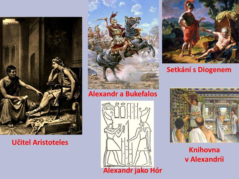 Setkání s Diogenem Alexandr a Bukefalos Učitel Aristoteles Knihovna v Alexandrii Alexandr jako Hór