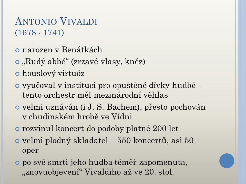 Antonio Vivaldi (1678 - 1741) narozen v Benátkách