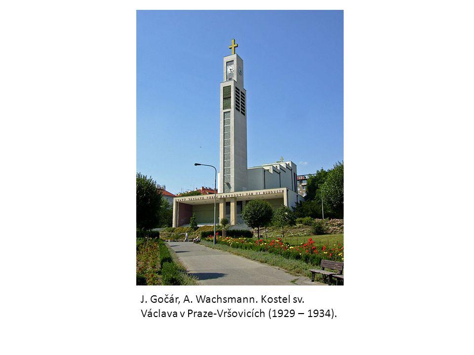 J. Gočár, A. Wachsmann. Kostel sv