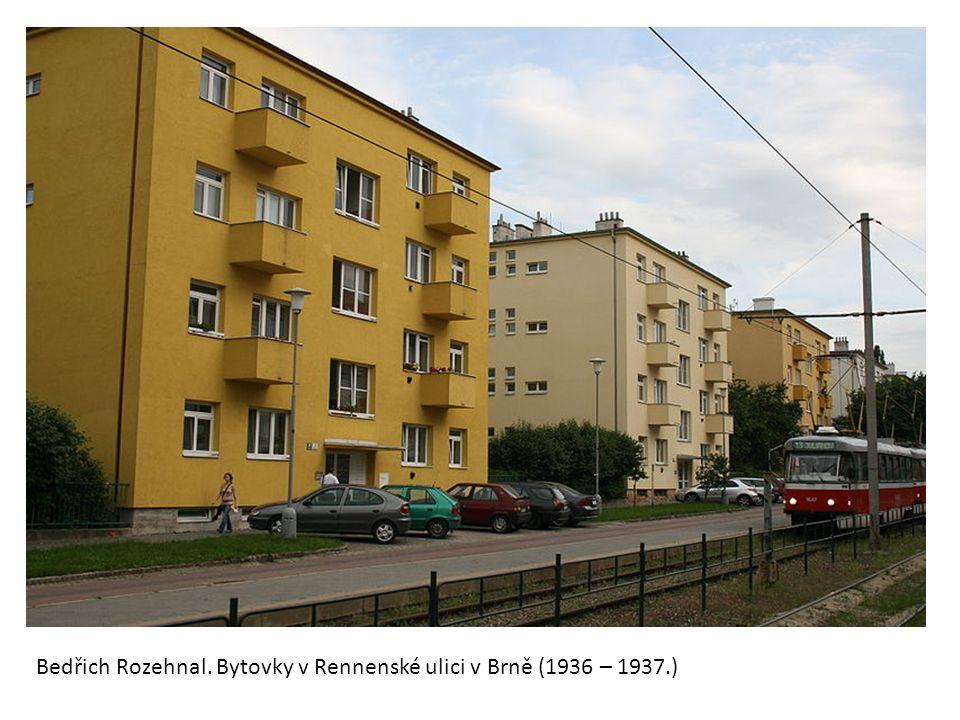 Bedřich Rozehnal. Bytovky v Rennenské ulici v Brně (1936 – 1937.)