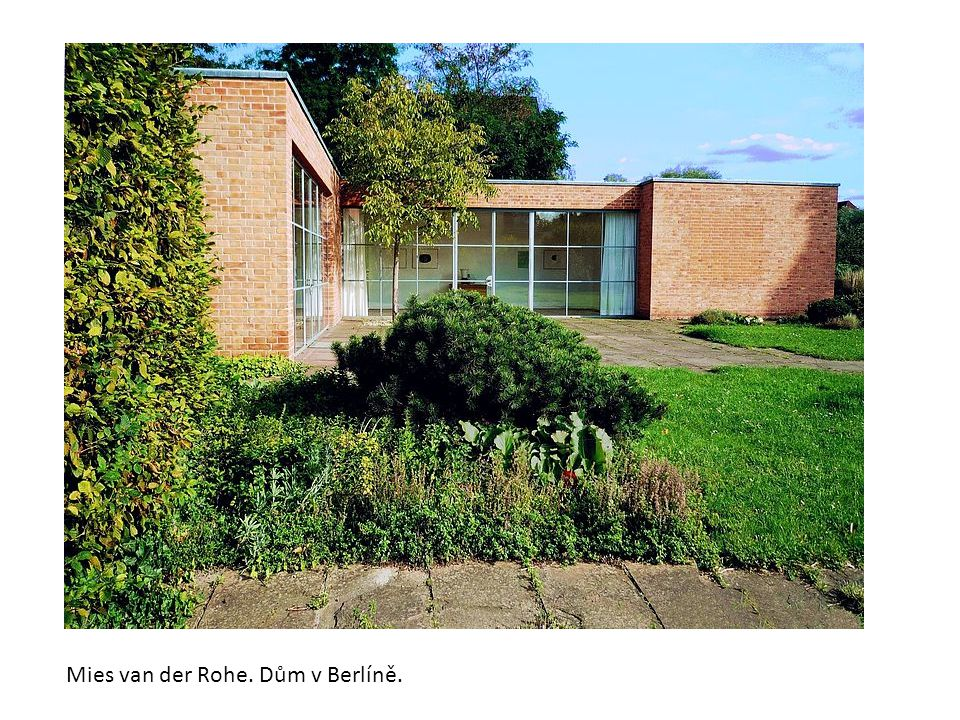 Mies van der Rohe. Dům v Berlíně.