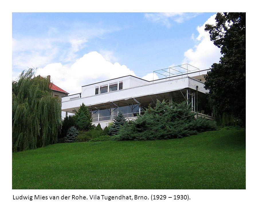 Ludwig Mies van der Rohe. Vila Tugendhat, Brno. (1929 – 1930).