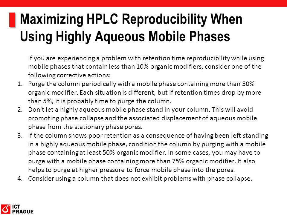 Maximizing HPLC Reproducibility When Using Highly Aqueous Mobile Phases