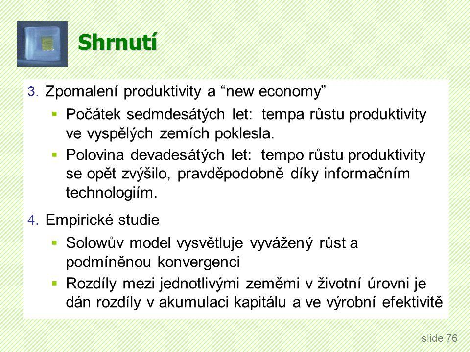 Shrnutí 5. Endogenní růstové teorie: modely, které