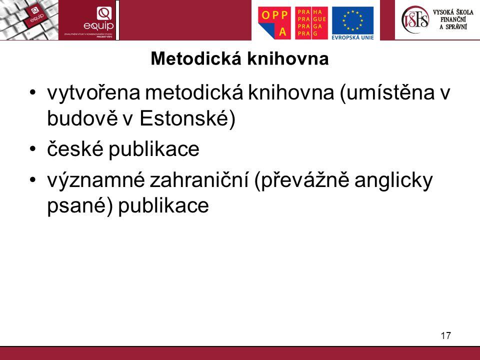 vytvořena metodická knihovna (umístěna v budově v Estonské)