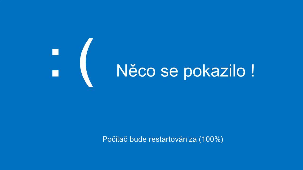 Počítač bude restartován za (100%)