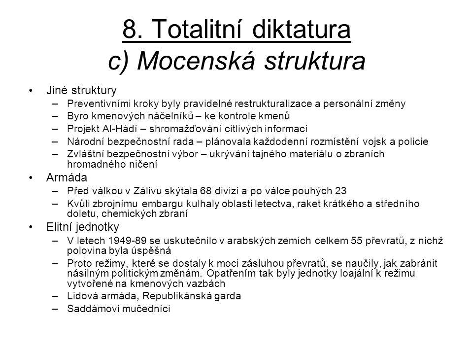 8. Totalitní diktatura c) Mocenská struktura