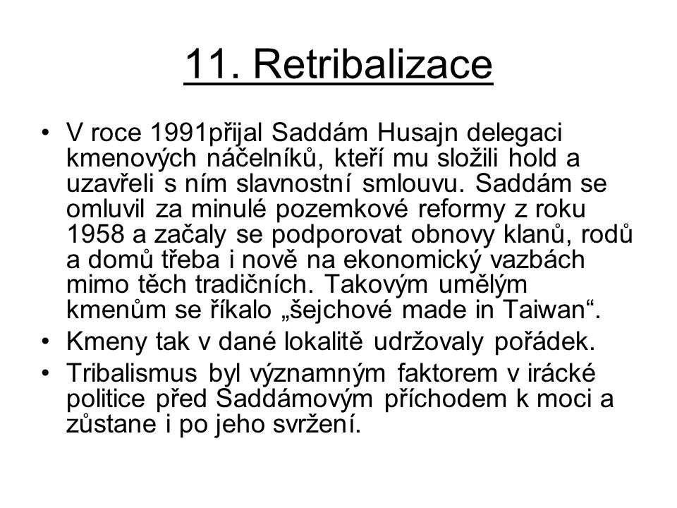 11. Retribalizace