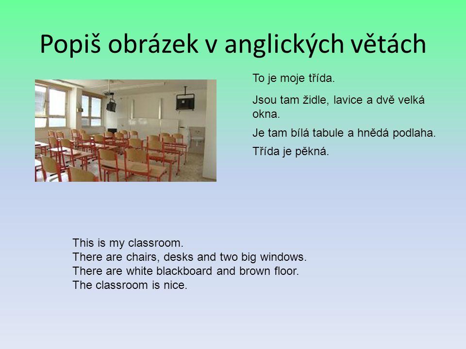 Popiš obrázek v anglických větách