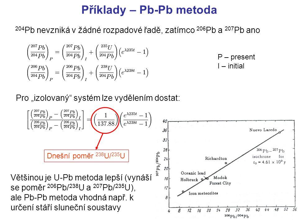 Příklady – Pb-Pb metoda